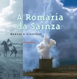 Romaría da Saínza: Mouros e Cristiáns