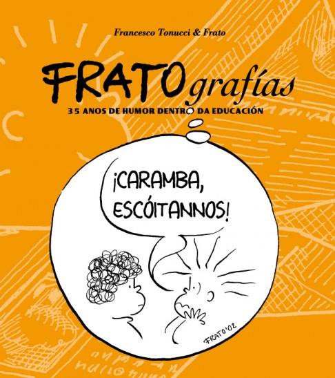 FRATOgrafías. 30 anos de humor dentro da educación