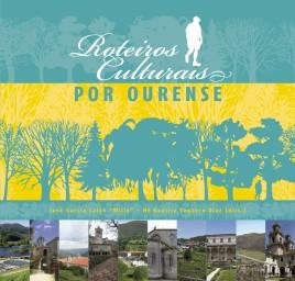 Roteiros culturais por Ourense
