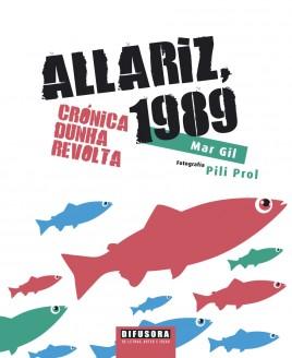 Allariz, 1989. Crónica dunha revolta