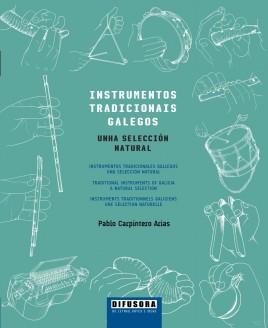 Instrumentos tradicionais galegos. Unha selección natural