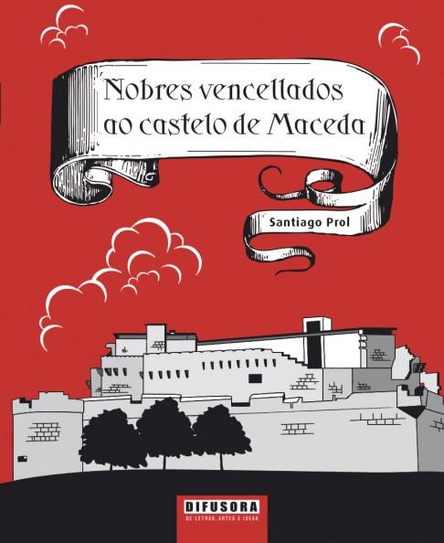 Nobres vencellados ao castelo de Maceda