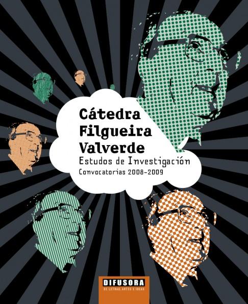 Cátedra Filgueira Valverde. Estudos de investigación. Convocatorias 2008-2009
