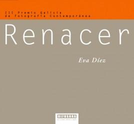 Capa-III-Premio-Galicia-Fotografia-Contemporanea-Eva-Diez-Renacer-OF-n5