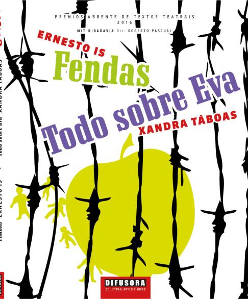 CAPAS_Fendas_Ernesto-Is-Todo-sobre-Eva_Xandra-Táboas_PREMIO-ABRENTE-DE-TEXTOS-TEATRAIS
