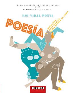 CAPAS_Poesía_Roi-Vidal-Ponte_PREMIO-ABRENTE-DE-TEXTOS-TEATRAIS